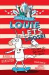 {Louie Lets Loose!: Rachel Hamilton: #01}