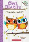 {Eva and the New Owl: Rebecca Elliott: #04}